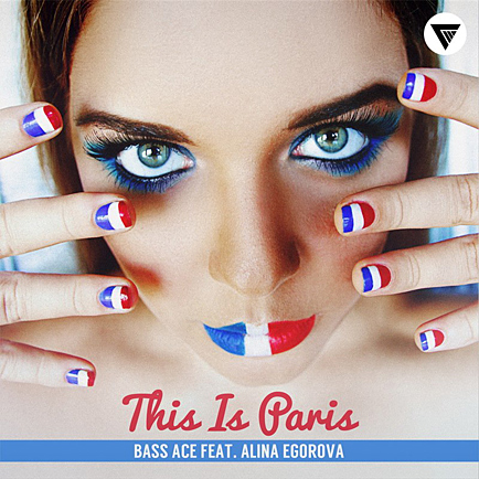 Bass Ace Feat. Alina Egorova - This Is Paris